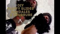 FLUFFY / SANDALES A FOURRURE | DIY